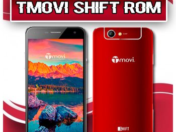 Tmovi Shift Firmware Rom