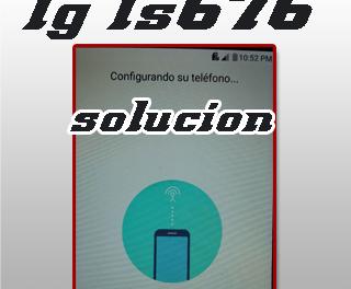 LG LS676 CONFIGURANDO SU TELÉFONO
