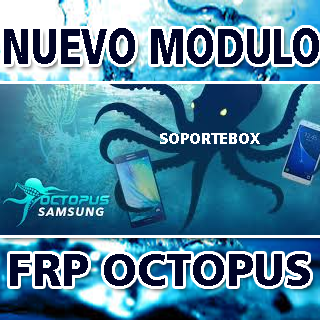 Octoplus FRP Tool Nuevo Modulo