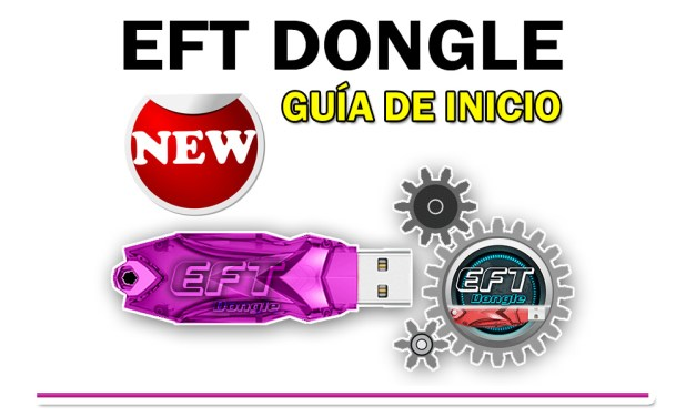 Como Descargar, Instalar y Registrar Eft dongle para su primer uso