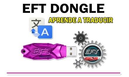 Eft Dongle Explicación Pestaña Translate