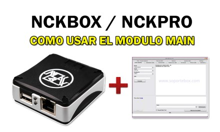 Como usar nckbox / nck dongle explicación completa del modulo main 2018