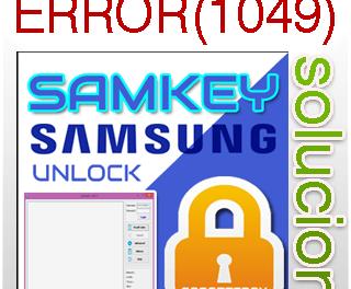 SAMKEY ERROR(1049) : Unable to open USB Modem port! Como solucionarlo