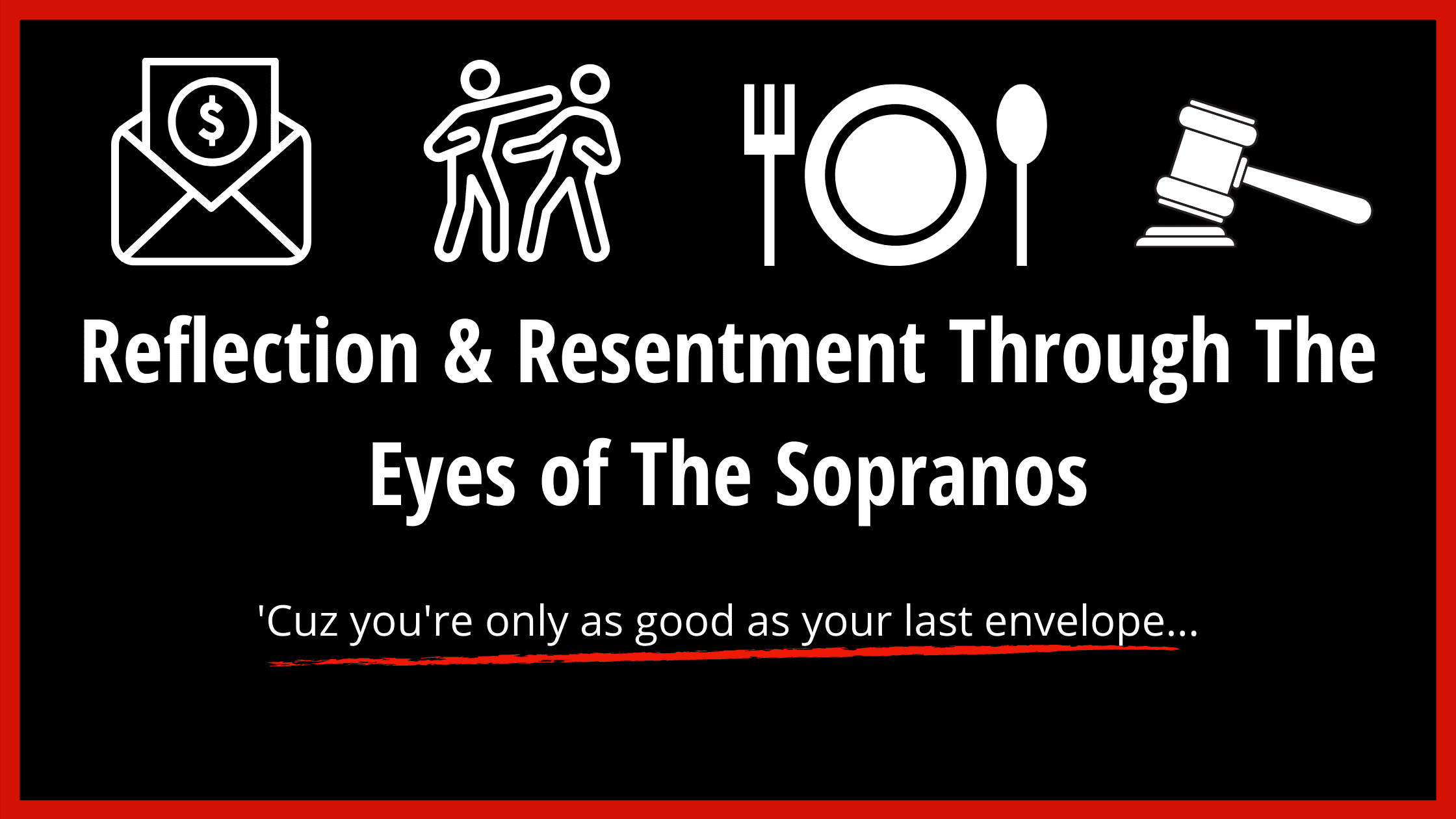 The Sopranos Reflections & Resentment