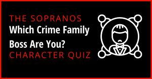 Sopranos Crime Family Boss Quiz