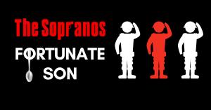 The Sopranos Fortunate Son Cover Image