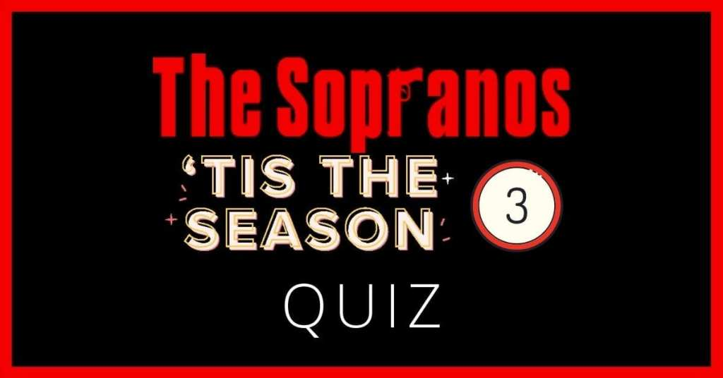 The Sopranos Season 3 Quiz – He Was An Interior Decorator, but His Quiz Skills Were…