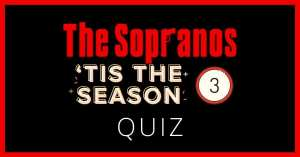 The Sopranos Season 3 Quiz