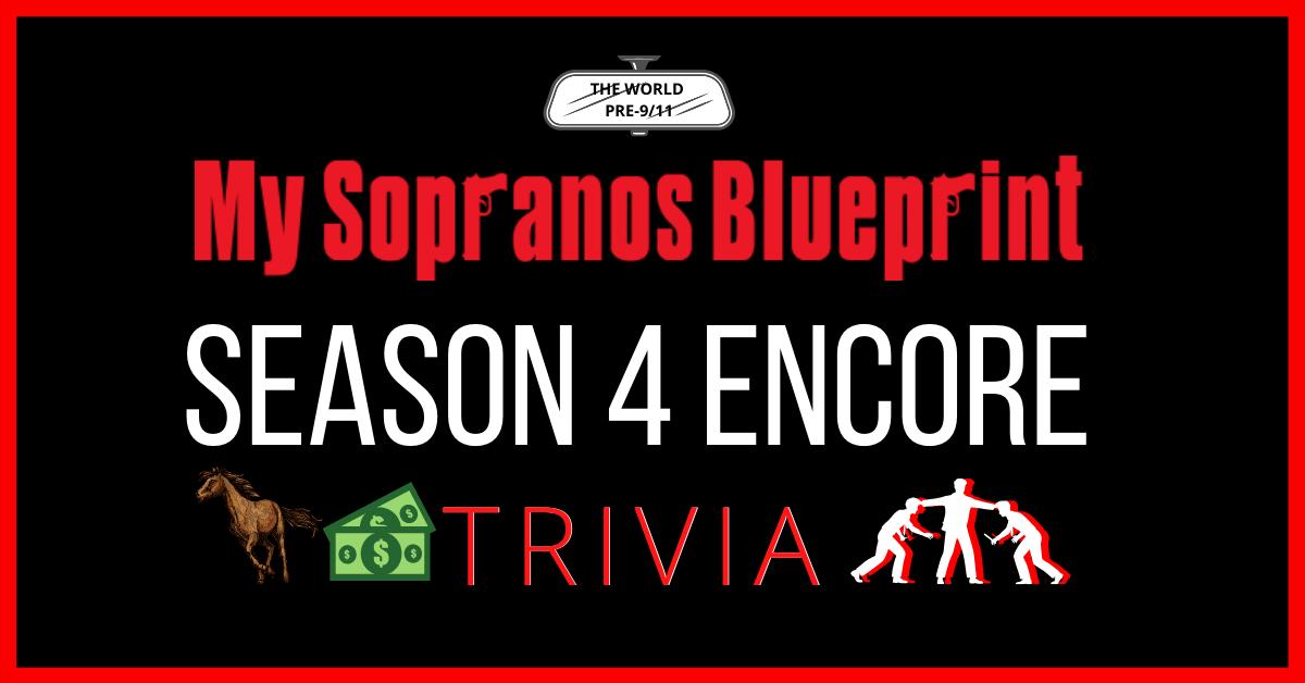 Sopranos Season 4 Encore Quiz