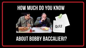 Bobby Baccalieri Quiz Featured Image
