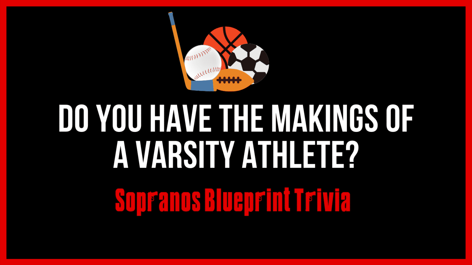 The Sopranos Special Varsity Athlete Sports Trivia Part Two