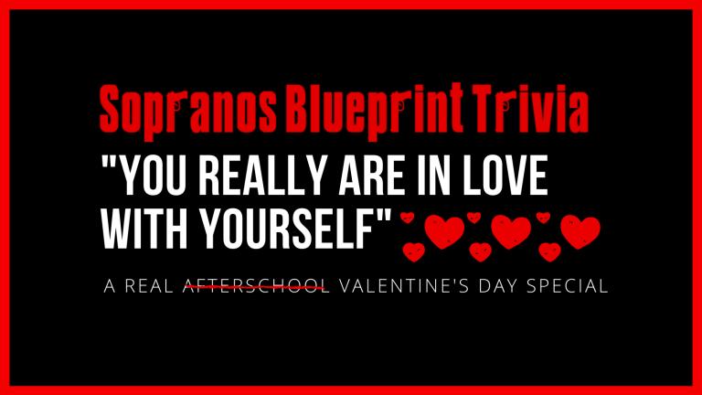 The Sopranos Valentine's Day Quiz