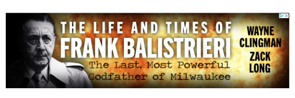 life and times of frank balistrieri
