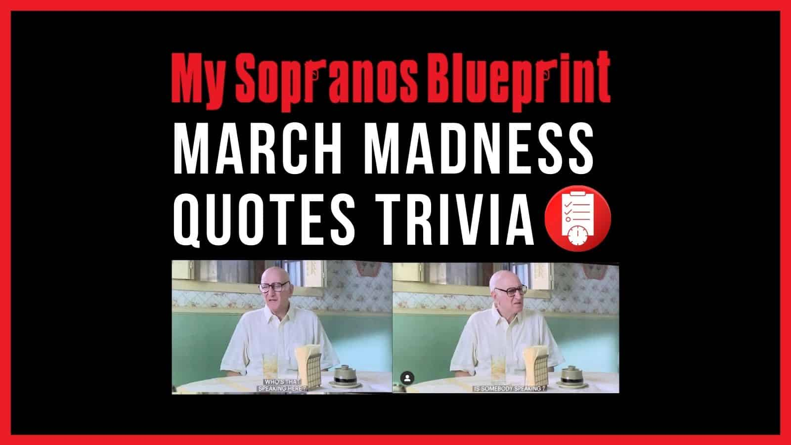 march madness sopranos quotes trivia cover image