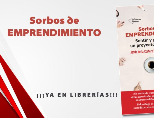 Libro Sorbos de Emprendimiento, de Jesús de la Corte y Fernando Lallana.