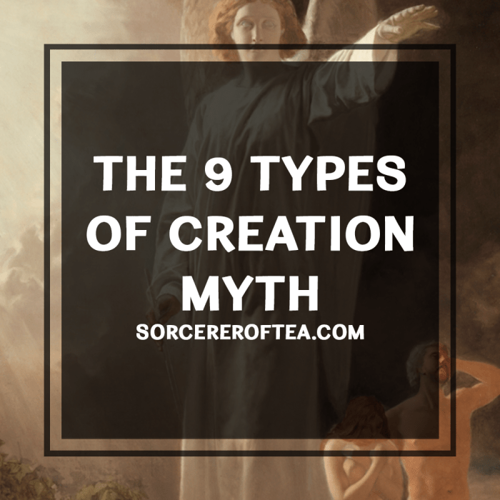 The 9 types of creation myth by SorcererOfTea.com