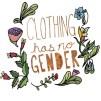"""""""La ropa no tiene género"""""""