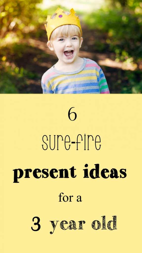 present ideas for a three year old
