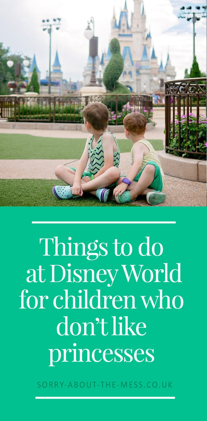 What to do at Walt Disney World when your children don't like princesses