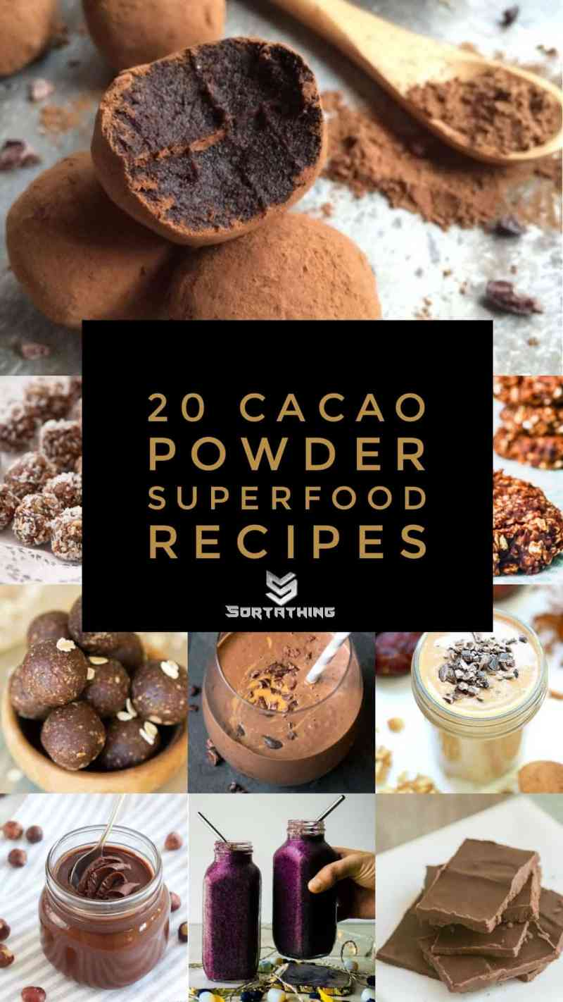 20 Cacao Powder Superfood Recipes from Sortathing Health