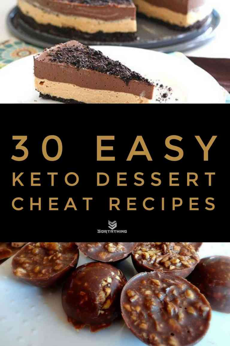 30 Easy Keto Dessert Recipes - Low Carb Sweets You'll Adore 11 - Sortathing