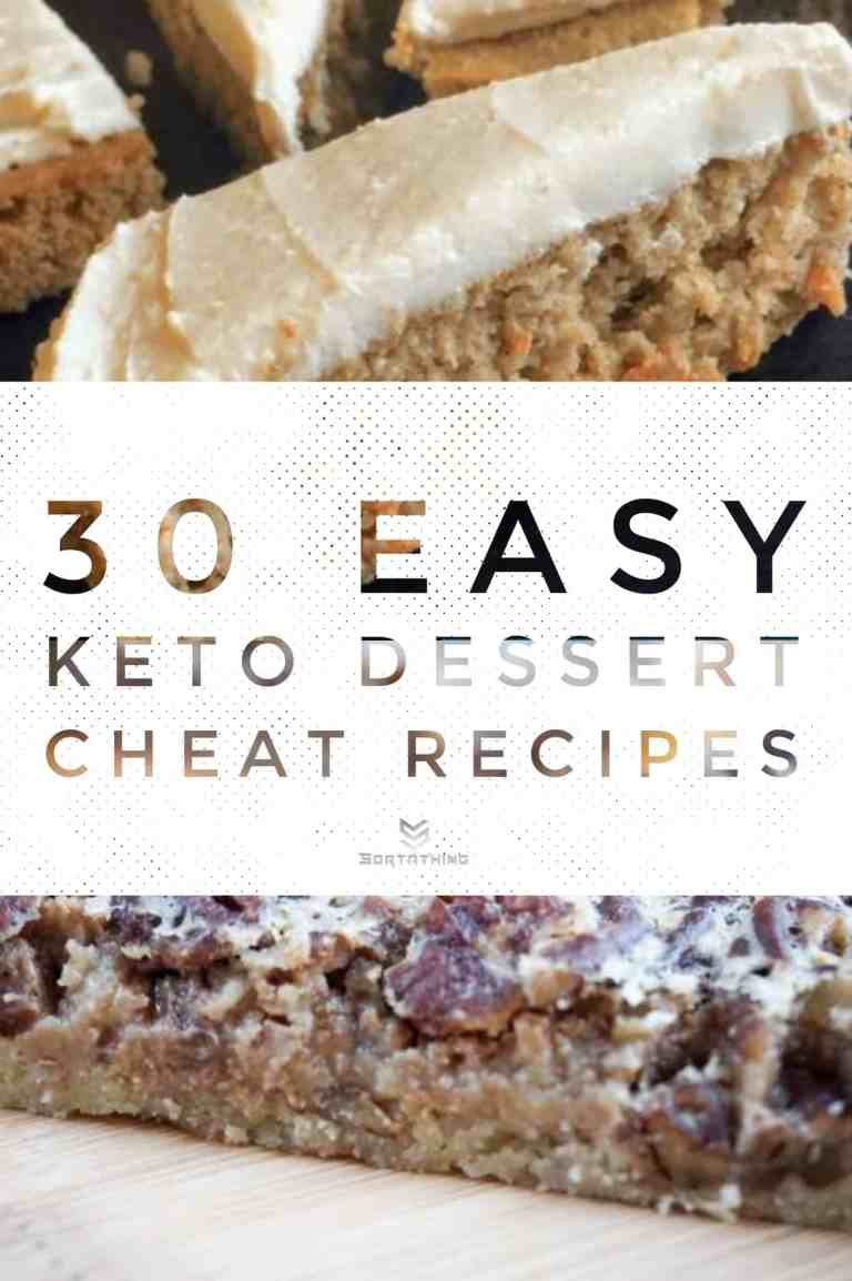 30 Easy Keto Dessert Recipes - Low Carb Sweets You'll Adore 5 - Sortathing