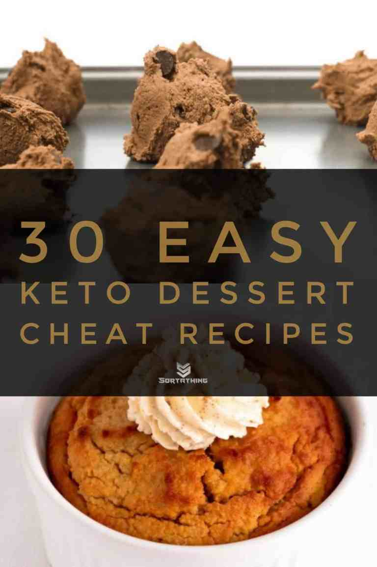 30 Easy Keto Dessert Recipes - Low Carb Sweets You'll Adore 3 - Sortathing