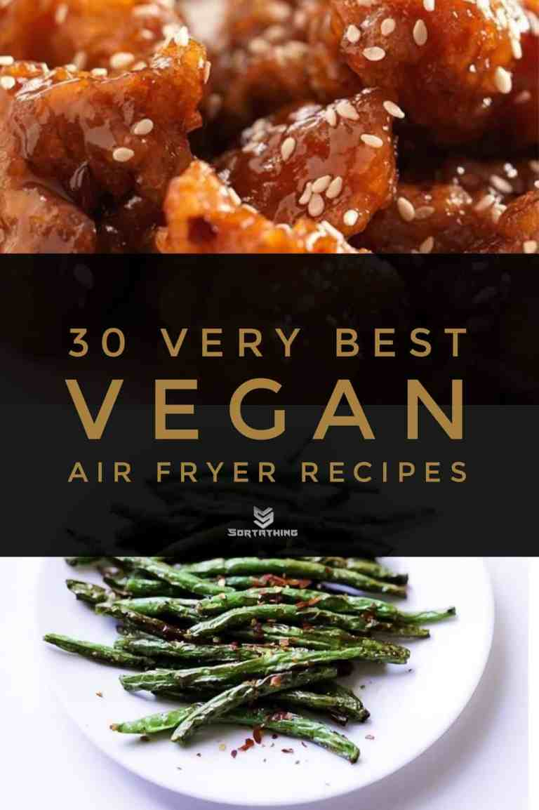30 Very Best Vegan Air Fryer Recipes 11