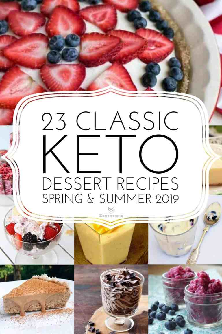 23 Classic Keto Dessert Recipes for Spring Summer 2019