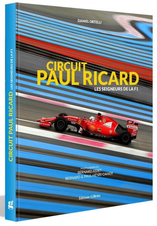 LES SEIGNEURS DE LA F1 - L'HISTOIRE DU CIRCUIT PAUL RICARD