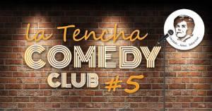 La Tencha Comedy Club #5 @ La Tencha   Bordeaux   Nouvelle-Aquitaine   France