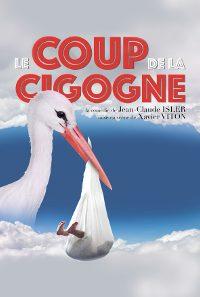 LE COUP DE LA CIGOGNE @ THEATRE TRIANON | Bordeaux | Nouvelle-Aquitaine | France