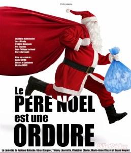 LE PERE NOEL EST UNE ORDURE @ THEATRE DE LA PERGOLA | Bordeaux | Nouvelle-Aquitaine | France