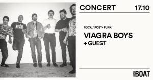 IBOAT Concert : Viagra Boys @ IBOAT | Bordeaux | France