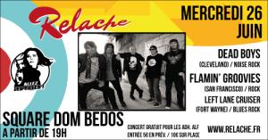 Relache n°10 : DeadBoys / Flamin' Groovies / Left Lane Cruiser @ Square Dom Bedos | Bordeaux | Nouvelle-Aquitaine | France