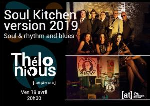 Soul Kitchen New Version (Soul & Rhythm and Blues) @ Thélonious Café Jazz Club | Bordeaux | Nouvelle-Aquitaine | France
