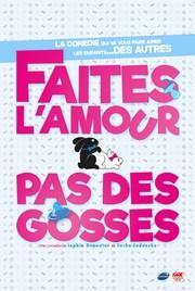 Faites l'amour pas des gosses @ Théâtre Victoire | Bordeaux | Nouvelle-Aquitaine | France