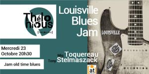 Jam Blues Louisville #8 @ THELONIOUS | Bordeaux | Nouvelle-Aquitaine | France