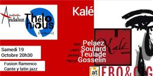 Cafe Andaluz : Kalé @ THELONIOUS | Bordeaux | Nouvelle-Aquitaine | France