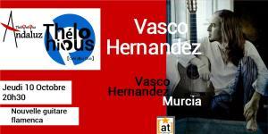 Cafe Andaluz : Vasco Hernandez (Murcia) @ THELONIOUS | Bordeaux | Nouvelle-Aquitaine | France