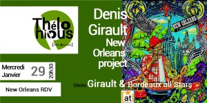 Denis Girault New Orleans project @ THELONIOUS CAFE JAZZ CLUB | Bordeaux | Nouvelle-Aquitaine | France