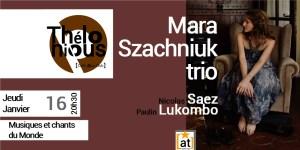Mara Szachniuk trio - les divas - chants du Monde @ THELONIOUS CAFE JAZZ CLUB | Bordeaux | Nouvelle-Aquitaine | France