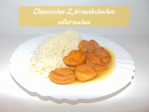 Chinesisches Zitronenhühnchen – Rezept zum selbermachen