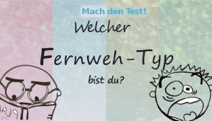 Typentest Fernweh