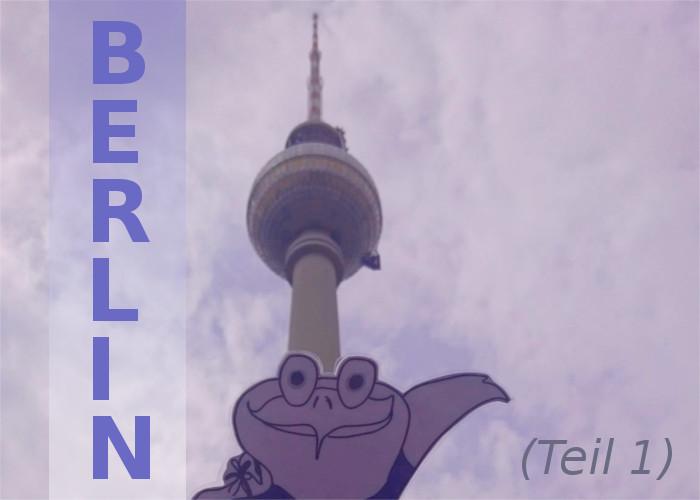 Fernweh nach Berlin