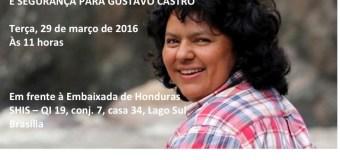 29/03/2016 – 11h – Ato por justiça para Berta Cáceres e segurança para Gustavo Castro