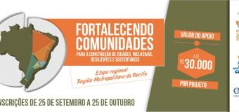 """Fundo Socioambiental CASA – Etapa RECIFE """"Fortalecendo Comunidades para a Construção de Cidades Inclusivas, Resilientes e Sustentáveis"""""""
