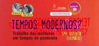 """O trabalho das mulheres em tempos de pandemia é tema de """"live"""" do SOS Corpo"""