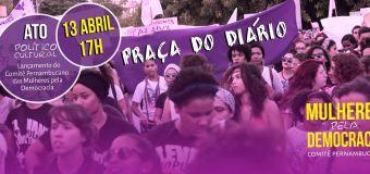 Nesta quarta, mulheres fazem ato pela democracia