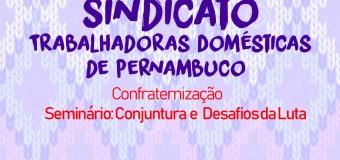 Trabalhadoras domésticas celebram 30 anos de  organização e luta por direitos